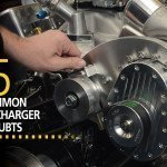 Mistakes that weaken a supercharger's performance