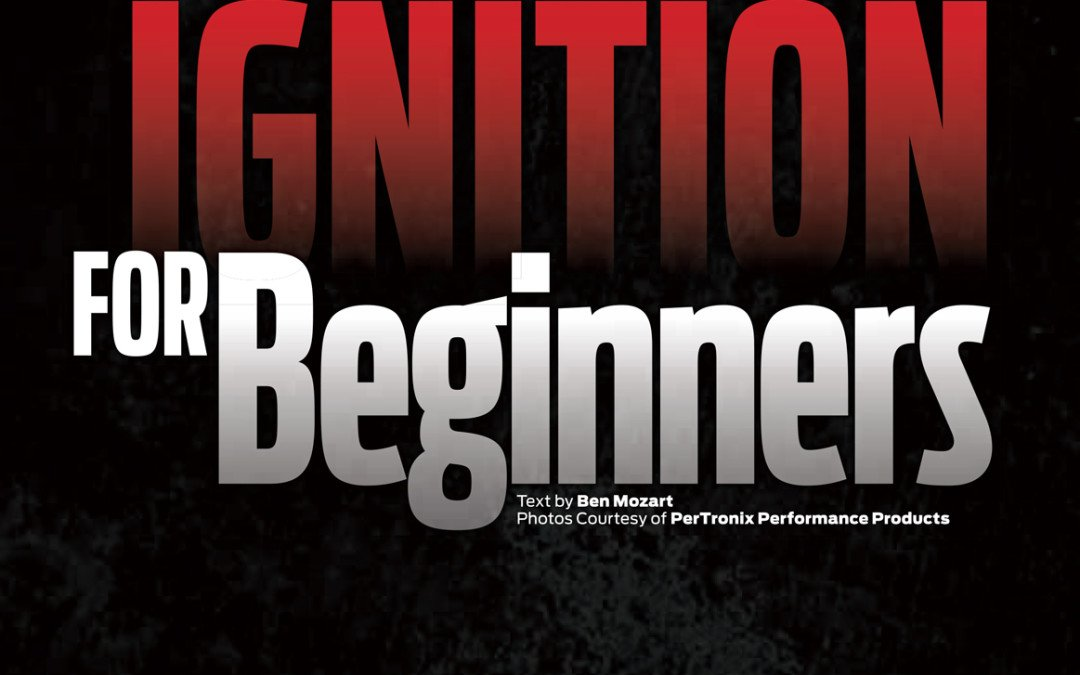 Ignition for Beginners